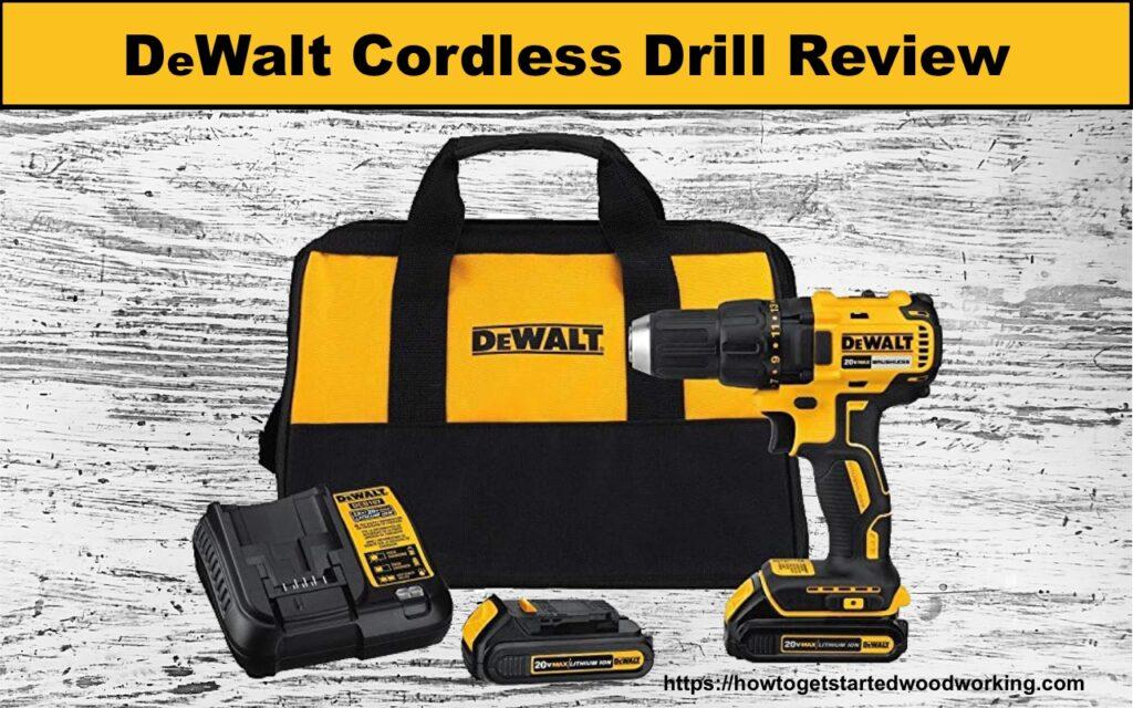 Dewalt Cordless Drill Review