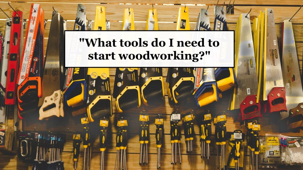 beginner woodworking tool list
